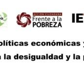 Nuevas políticas económicas y sociales frente a la desigualdad y la pobreza