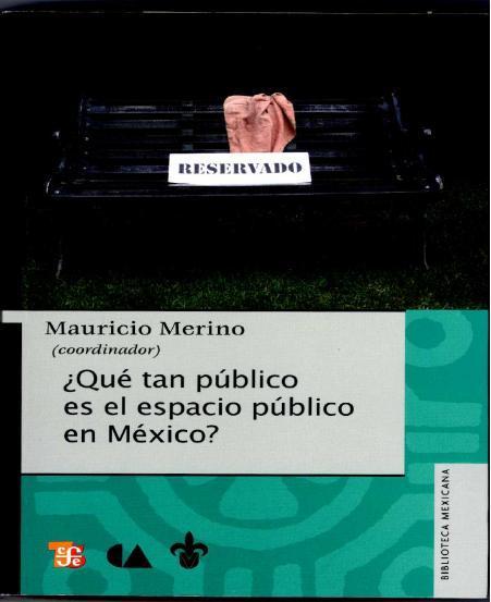 ¿Qué tan público es el espacio público en Mexico?